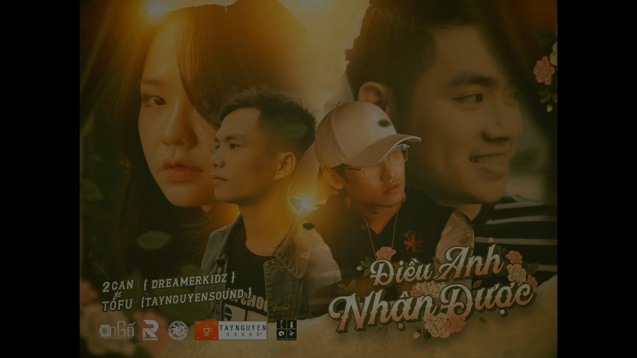 Download 2Can - Điều Anh Nhận Được ft Tofu n' VoVanDuc ( Official MV )