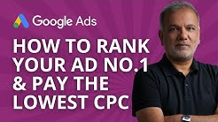Google AdWords - How To Get No.1 Ad Position With The Lowest CPC!