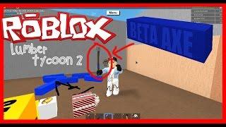 Roblox : Lumber Tycoon 2 | Wie man BETA AXE Teil 2 [Hack]