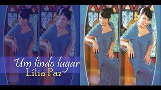 Lília Paz - Um Lindo Lugar (CD Completo)