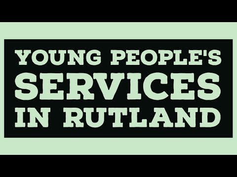 Services for Young People | Rutland information Service