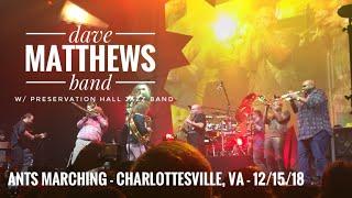 Ants Marching - Dave Matthews Band w/ Preservation Hall Jazz Band - Charlottesville, VA - 12/15/18
