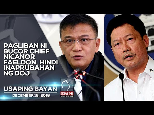 PAGLIBAN NI BUCOR CHIEF NICANOR FAELDON, HINDI INAPRUBAHAN NG DOJ