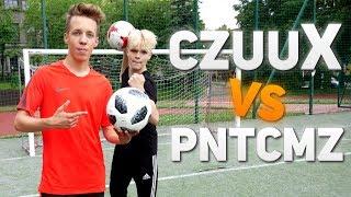 CzuuX VS PNTCMZ | Piłkarski pojedynek!