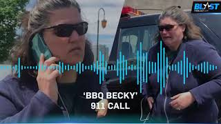 Newly-released BBQ Becky Insane 911 Call: 'My Race Doesn't Matter!'