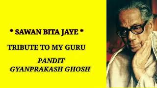 Sawan Bita Jaaye (Classical Fusion ) #Santanu Bhowmick