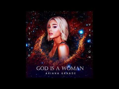 Ariana Grande - God Is a Woman (Studio Version)