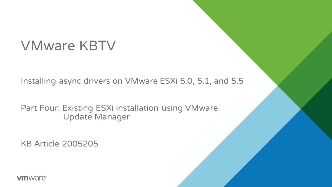 Installing async drivers on VMware ESXi 5 0, 5 1, and 5 5 - Part 4