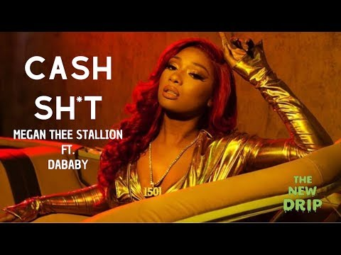 Megan Thee Stallion - Cash Sh*t ft. DaBaby (Lyric Video)