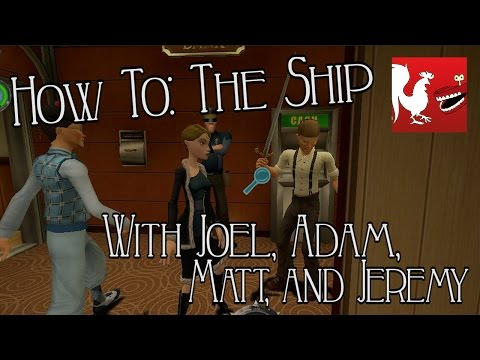 How To: The Ship | Rooster Teeth