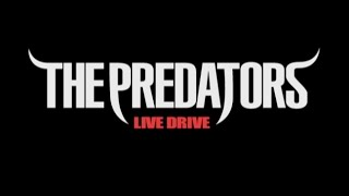 THE PREDATORS - LIVE DRIVE