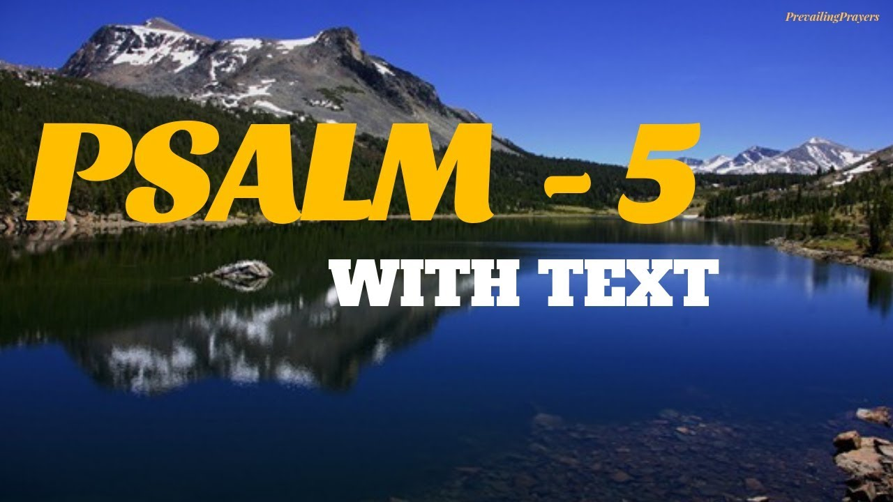 PSALM 5 (With Words) - KJV Psalms | Psalm | Deliverance | Freedom *KJV*