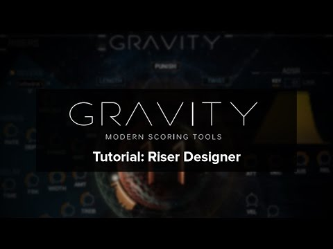 Gravity Tutorial: Designing Epic Cinematic Risers