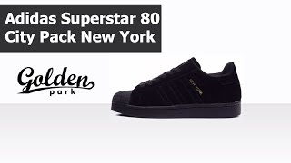 Обзор Adidas Superstar 80s City Pack New York, адидас суперстар