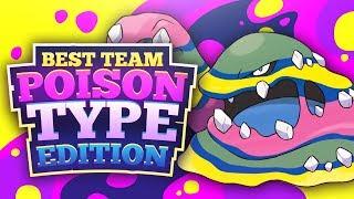 Best Team: Poison Type Edition
