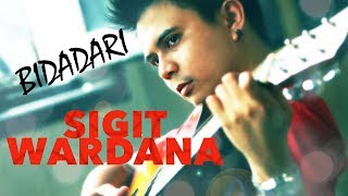 SIGIT WARDANA - Bidadari (2012)