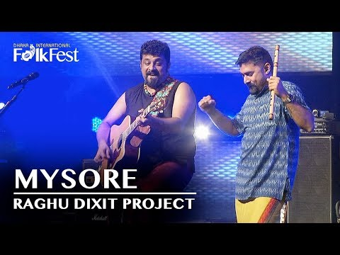 Mysore Se Aayi by Raghu Dixit Project | Dhaka International FolkFest 2018