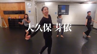 Dancer,Choreographer : 大久保芽依 DANCEWORKS website : https://danceworks.jp.