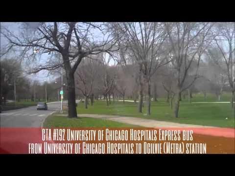 CTA #192 U. of Chicago Hospitals Express bus from U.of C. Hospitals to Ogilvie Metra (04-22-16)