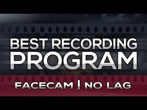 [TUTORIAL] Best Video Game RECORDING Program NO LAG - FACECAM - Mirillis Action Best Settings