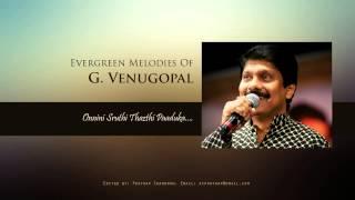Onnini Sruthi Thazthi Paaduka   By G  Venugopal