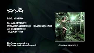 Official - Space Hypnose - Alien Forest