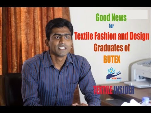 Department of Textile Fasion and Design।।Higher Study Opportunity।। BUTEX।। TEXTILE INSIDER।।2017