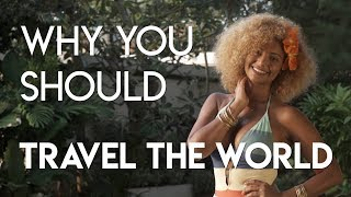 Why You Should Travel The World for a Year