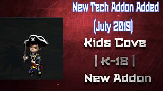 New Tech Addon Added | Kids Cove | K-18 New Addon | Mini Review (July 2019)