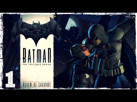 Смотреть прохождение игры Batman: The Telltale Series. #1: Поймай меня, если сможешь.