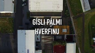 GÍSLI PÁLMI - HVERFINU (OFFICIAL VIDEO)