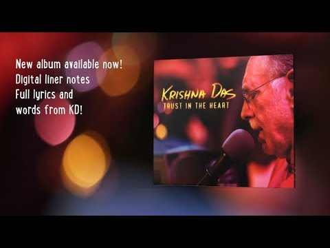 Trust in the Heart ~ Krishna Das New Album