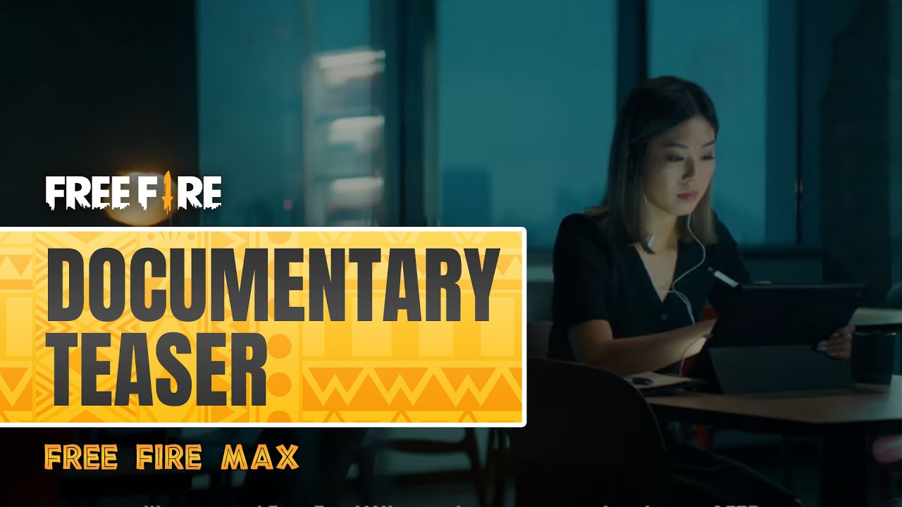 Free Fire MAX Documentary Teaser   Free Fire SSA