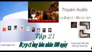 Tập 21- Hợp  Đồng Hôn Nhân 100 ngày -Thượng Quan Miễu Miễu - Truyện Audio Lê Duyên-Duyên Lê thumbnail