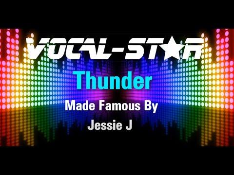 Jessie J - Thunder (Karaoke Version) With Lyrics HD Vocal-Star Karaoke