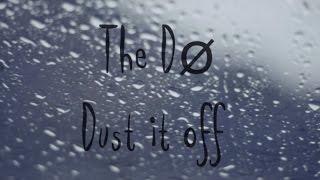 Скачать The Dø Dust It Off Lyrics Video