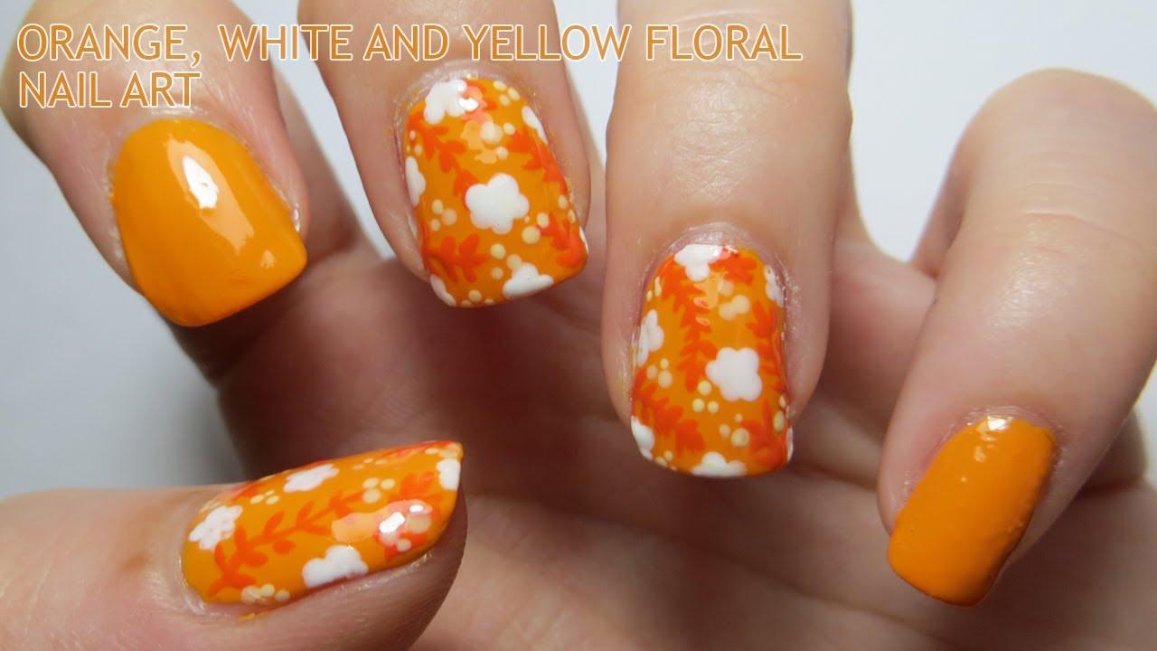 Orange White And Yellow Floral Nail Art Youtube