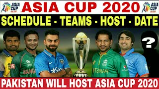 ASIA CUP 2020 SCHEDULE, TEAMS, HOST, DATE, TIME AND FORMAT | ASIA CUP 2020 CONFIRMED SCHEDULE