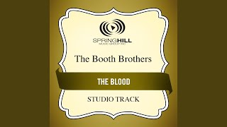 Watch Booth Brothers The Blood video