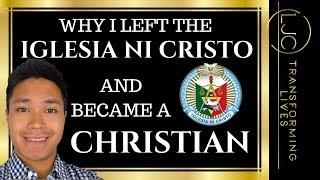 Iglesia Ni Cristo: Why I Left and Became a Christian