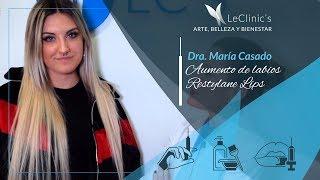Aumento de labios con ácido hialurónico | Eire Plata | Dra. María Casado | Beauty LeClinic's