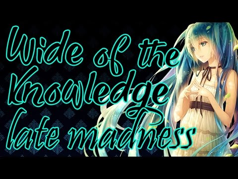[Wide knowledge of the late madness] [Vocaloid] Karaoke Españo