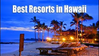 Best Hawaii Resorts for 2020