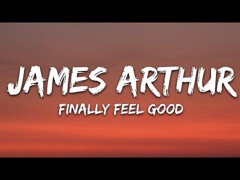 james-arthur---finally-feel-good-(lyrics)