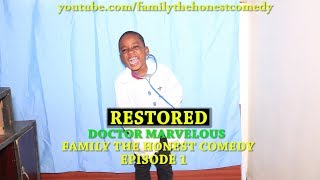 (RESTORED) DOCTOR MARVELOUS (Family  The Honest Comedy) (Episode 1)