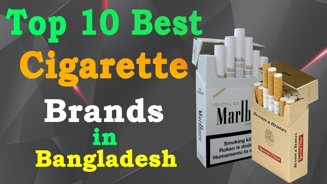Top 10 Best Cigarette Brands in Bangladesh