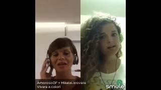 Vivere a colori - Alessandra Amoroso & Mikela Larovere