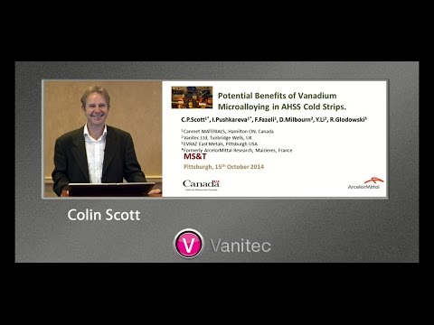 """""""Potential Benefits of Vanadium Microalloying in AHSS Cold Strips"""" – Colin P  Scot, CanmetMATERIALS"""