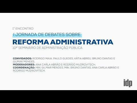 I Jornada de Debates sobre Reforma Administrativa