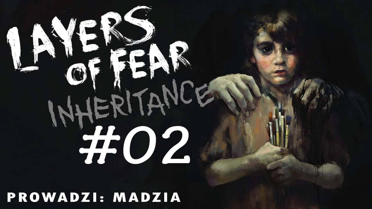 Layers of Fear:  Inheritance #02